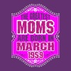 The Greatest Moms Are Born In March 1959 - Women's Premium T-Shirt