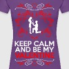 Keep Calm And Be My Valentine - Women's Premium T-Shirt
