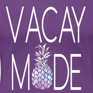 Vacay Mode - Women's Premium T-Shirt