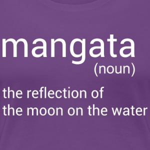 Mangata The Reflection Of The Moon On The Water - Women's Premium T-Shirt