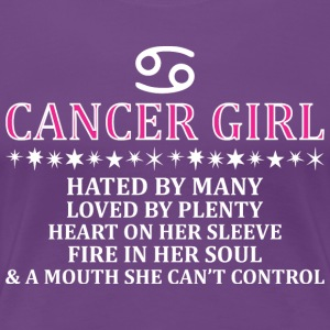 Cancer Girl Hated By Many Loved By Plenty Fire - Women's Premium T-Shirt