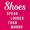 Shoes speak louder than words - Women's Premium T-Shirt