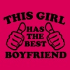 This Girl Has The Best Boyfriend - Women's Premium T-Shirt
