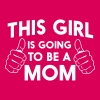 This girl is going to be a mom - Women's Premium T-Shirt
