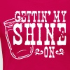 Gettin' My Shine On - Women's Premium T-Shirt