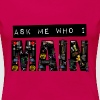 Ask Me Who I Main (Mug) - Women's Premium T-Shirt