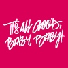 It's all good, baby, baby! - Women's Premium T-Shirt