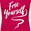 Free Yourself - Women's Premium T-Shirt