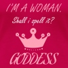 I'm a Woman Goddess - Queen - Crown - Lines Quotes - Women's Premium T-Shirt