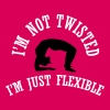 I'm not twisted I'm just flexible - Women's Premium T-Shirt
