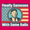 Donald Trump - Finally Someone with some Balls - Women's Premium T-Shirt