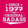 ORIGINAL BADASS SINCE 1977 - Women's Premium T-Shirt