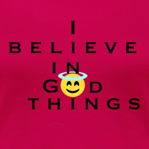 I Believe In God Things Smiley Face Christian Tee - Women's Premium T-Shirt