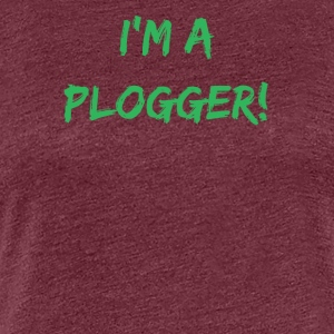 I'm a Plogger bold green Typography Statement