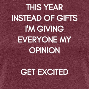 This Year Instead of Gifts I'm Giving my Opinion