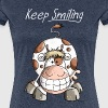 Keep Smiling Cow - Cows - Farm - Gift - Cartoon - Women's Premium T-Shirt