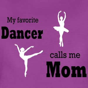 dance mom favorite - Women's Premium T-Shirt