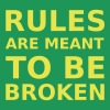 Rules are meant to be broken - Women's Premium T-Shirt