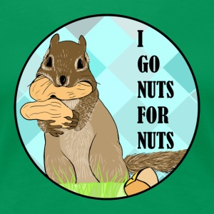 I go nuts for nuts - Women's Premium T-Shirt