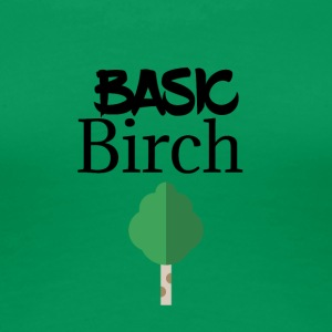 Basic Birch - Women's Premium T-Shirt