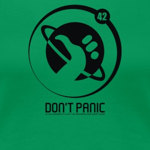 Don t Panic - Women's Premium T-Shirt