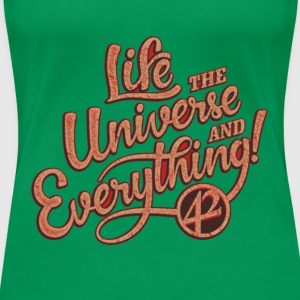 life the universe - Women's Premium T-Shirt