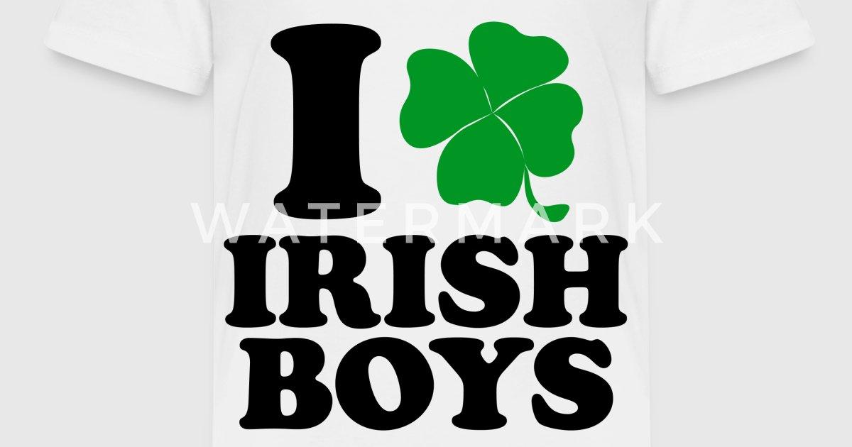 I Love Irish Boys By Designdivagifts Spreadshirt