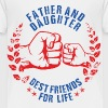 FATHER AND DAUGHTER BEST FRIENDS FOR LIFE USA - Toddler Premium T-Shirt