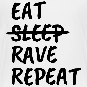 eat sleep rave repeat - Toddler Premium T-Shirt