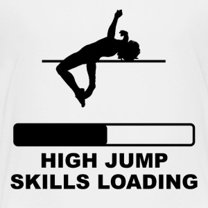 High Jump Skills Loading - Toddler Premium T-Shirt