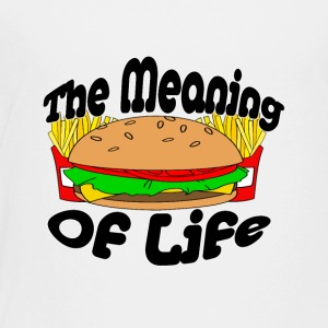 The Meaning of Life (Fast Food) - Toddler Premium T-Shirt