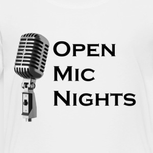 Open Mic Nights - Toddler Premium T-Shirt