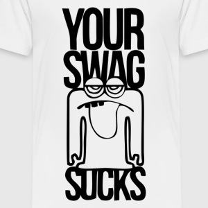 your swag - Toddler Premium T-Shirt
