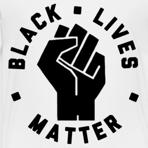 Black Lives Matter - Toddler Premium T-Shirt