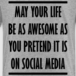 your awesome life on social media - Toddler Premium T-Shirt