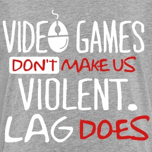 video games don t make us violent lag does - Toddler Premium T-Shirt