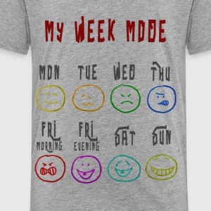 Week Mode - Toddler Premium T-Shirt