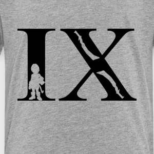 IX Final - Toddler Premium T-Shirt