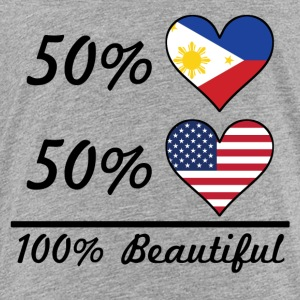 50% Filipino 50% American 100% Beautiful - Toddler Premium T-Shirt