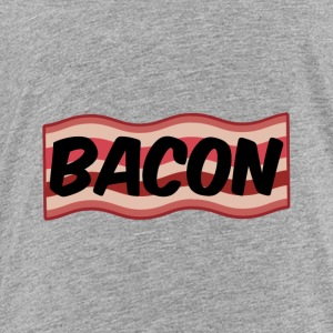 Bacon - Toddler Premium T-Shirt