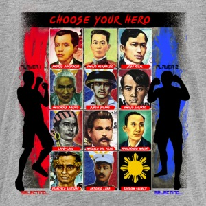 Phillippines Choose your hero - Toddler Premium T-Shirt