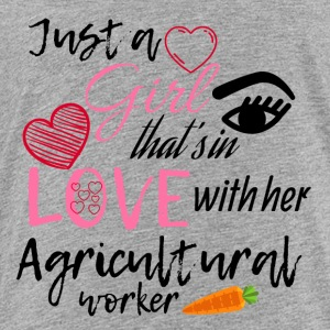A girl that's in love with her agricultural worker - Toddler Premium T-Shirt