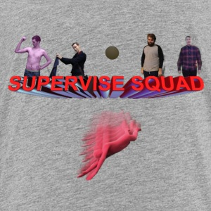 supervise Squad - Toddler Premium T-Shirt