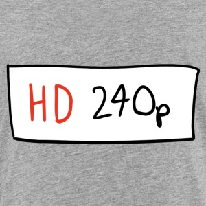 HD 240p - Toddler Premium T-Shirt