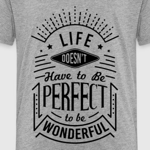 Life Typography - Toddler Premium T-Shirt