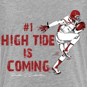 Pastor G Collection - #1 High Tide Is Coming - Toddler Premium T-Shirt