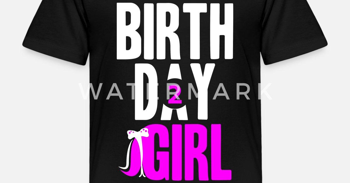 Toddler Premium T ShirtBirthday Girl Two Years