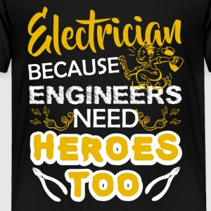 Electrician Tee Shirt - Toddler Premium T-Shirt