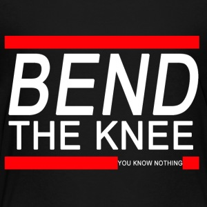 Bend The Knee White - Toddler Premium T-Shirt