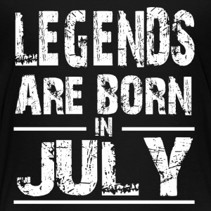 LEGENDS Born In JULY - Toddler Premium T-Shirt